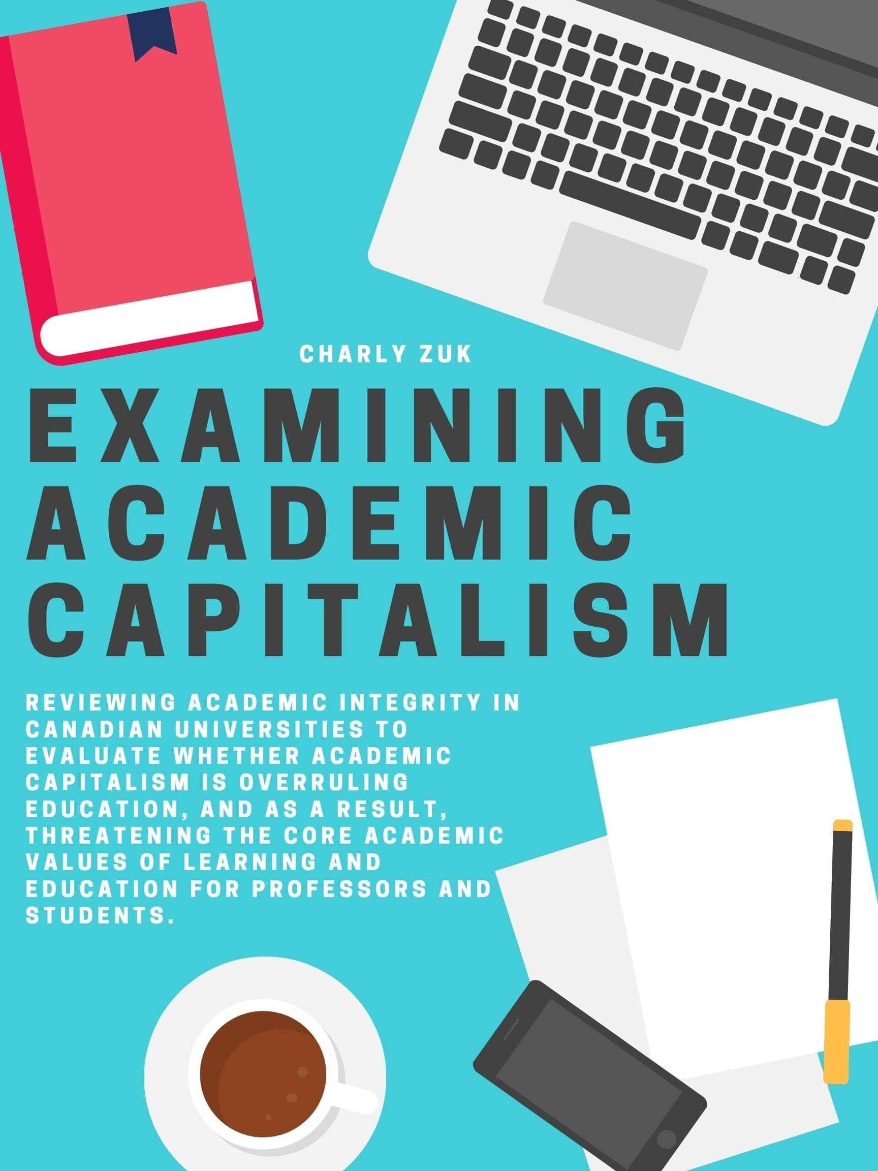 Examining Academic Capitalism