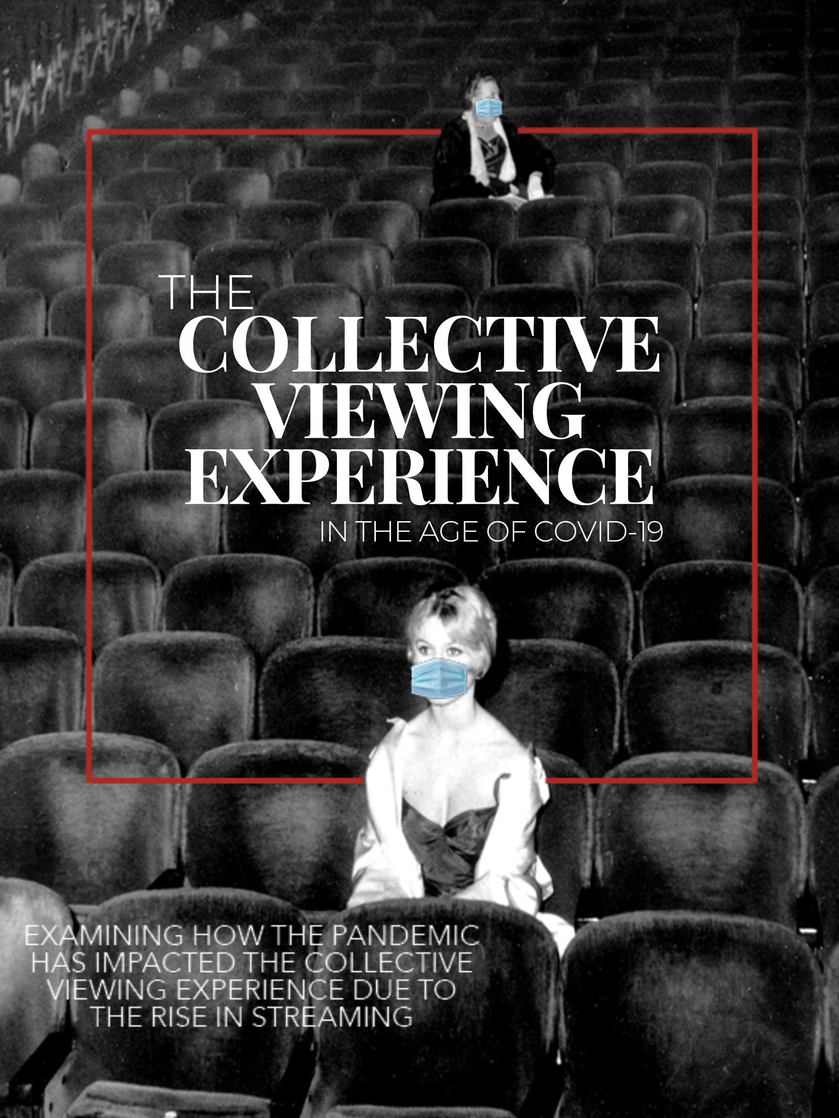 The Collective Viewing Experience in the Age of COVID-19