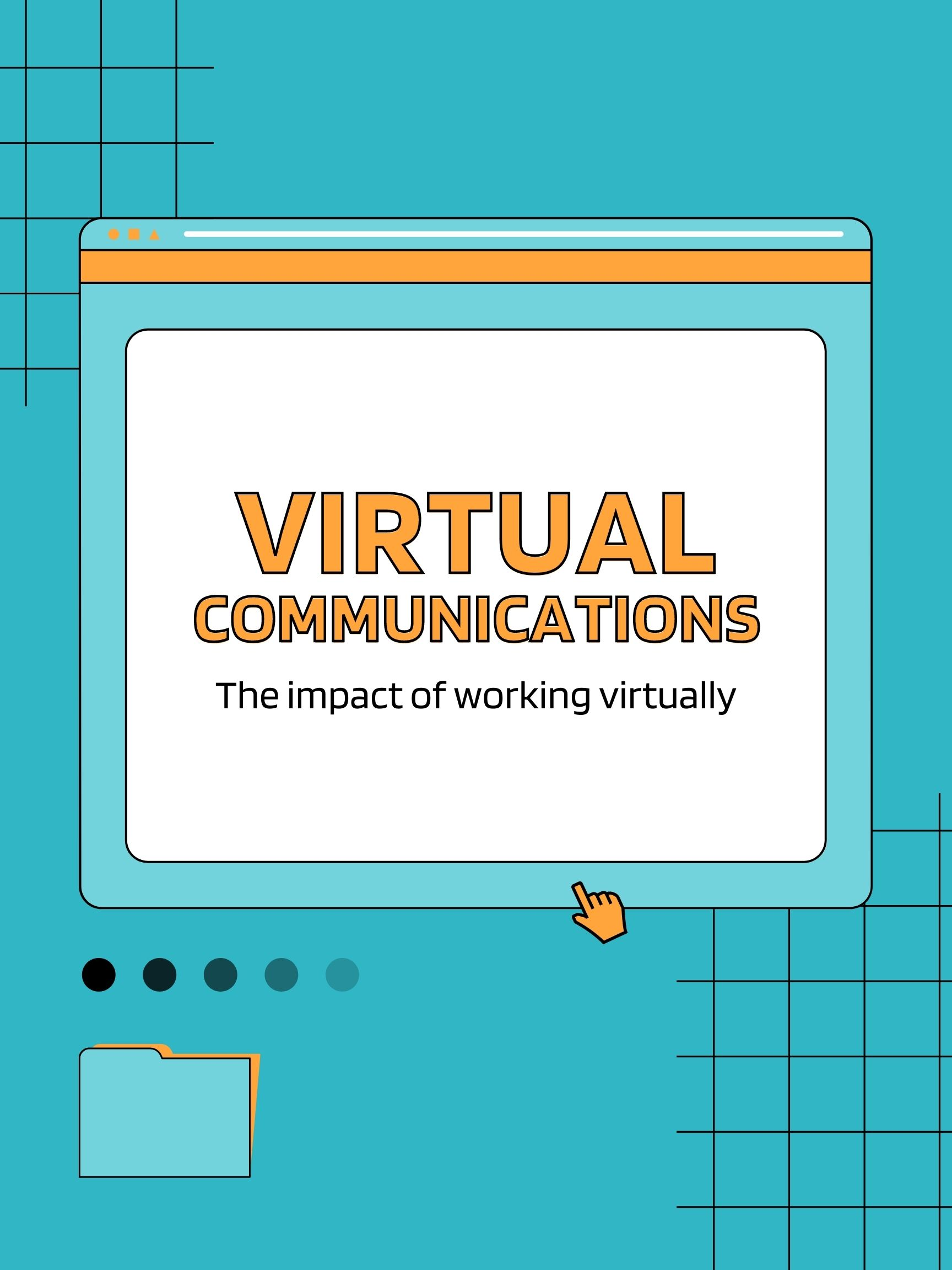 Impact of Virtual Communications within Teams